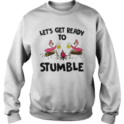Flamingo let's get me ready to stumble shirt shirt - Available in a variety of styles and colors. Buy yours now before it is too lat 400x400