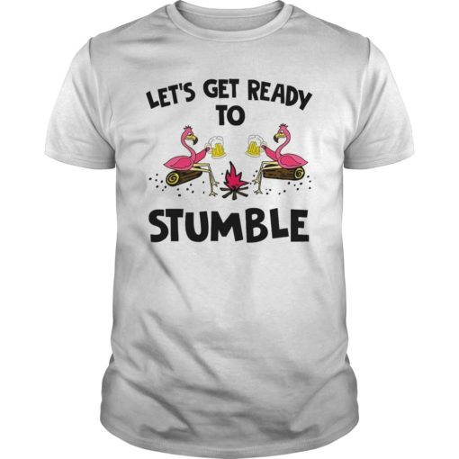 Flamingo let's get me ready to stumble shirt shirt - Available in a variety of styles and colors. Buy yours now before it is too late. 510x510