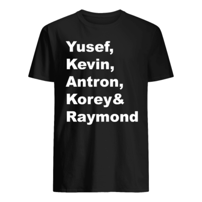 Yusef Kevin Antron Korey and Raymond shirt shirt - yusef kevin antron korey and raymond shirt hoodie men s t shirt black front 400x400