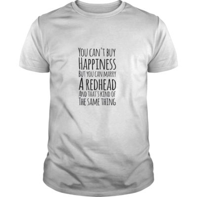 You can't buy happiness but you can marry shirt shirt - You cant buy happiness but you can marry shirtv 400x400