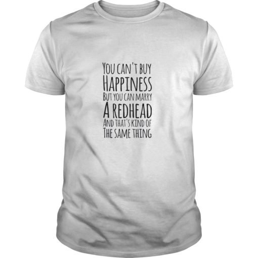 You can't buy happiness but you can marry shirt shirt - You cant buy happiness but you can marry shirtv 510x510
