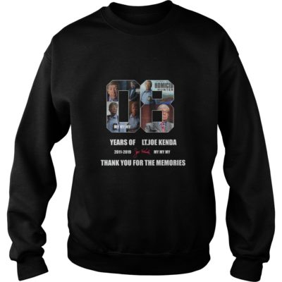 08 years of Lt. Joe Kenda thank you for the memories shirt shirt - 08 years of Lt. Joe Kenda thank you for the memories shi 400x400