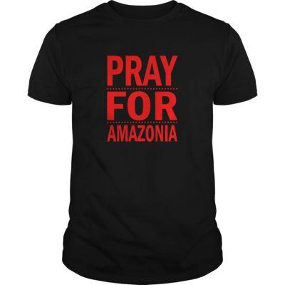 Pray For Amazonia shirt shirt - Pray For Amazonia shirt 400x400