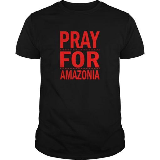Pray For Amazonia shirt shirt - Pray For Amazonia shirt 510x510