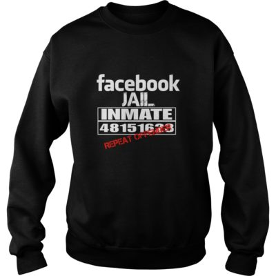 Facebook Jail Inmate Repeat Offender shirt shirt - Facebook Jail Inmate Repeat Offender shi 400x400