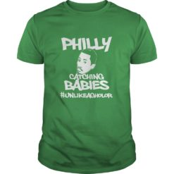 Philly Catching Babies shirt shirt - Philly catching babies shirt 247x247