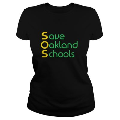 Save Oakland Schools T shirt shirt - Save Oakland Schools T shirtv 400x400