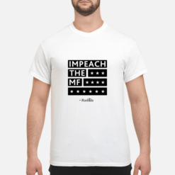 Rashida Tlaib Impeach the MF shirt shirt - rashida tlaib impeach the mf shirt men s t shirt white front 1 247x247