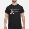 Love black people like you love black culture shirt shirt - stay strapped or get clapped shirt men s t shirt black front 1 100x100