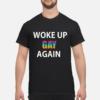 100% Hemp Tegridy Farms shirt shirt - woke up gay again lgbt shirt men s t shirt black front 1 100x100