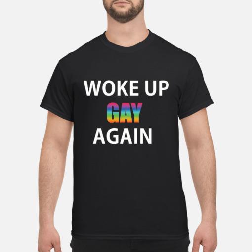 Woke Up Gay Again LGBT shirt shirt - woke up gay again lgbt shirt men s t shirt black front 1 510x510