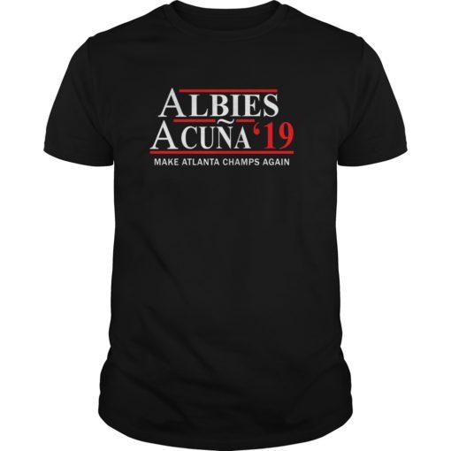 Albies Acuna 2019 Make Atlanta champs again shirt shirt - Albies Acuna 2019 Make Atlanta champs again shirt 510x510