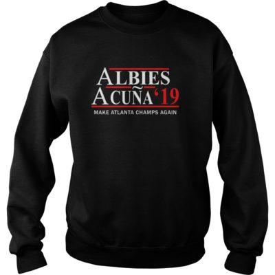 Albies Acuna 2019 Make Atlanta champs again shirt shirt - a 2 400x400