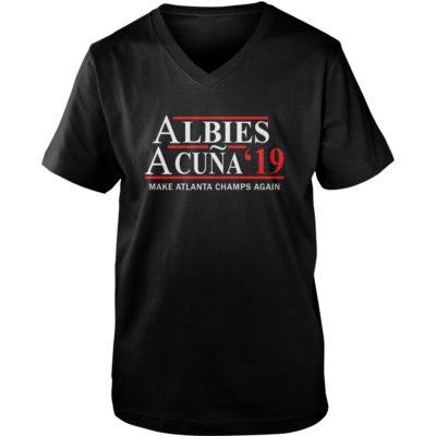 Albies Acuna 2019 Make Atlanta champs again shirt shirt - aa 5 400x400