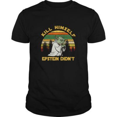 Yoda Kill himself Epstein didn't shirt shirt - a 10 400x400