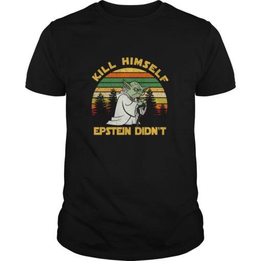 Yoda Kill himself Epstein didn't shirt shirt - a 10 510x510