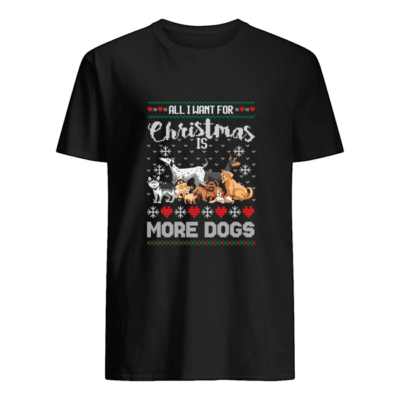 All I want for Christmas is more dogs sweater shirt - a 8 400x400