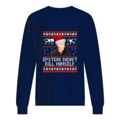Jeffrey Epstein didn't kill himself Christmas sweater shirt - aaaa 4 247x247