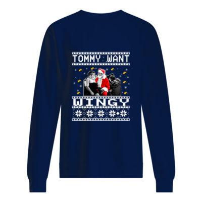 Tommy want wingy Christmas sweatshirt shirt - qqqqqq 400x400