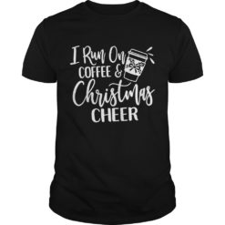 Not Today Mugglefucker shirt shirt - I run on coffee and Christmas Cheer shirt 247x247