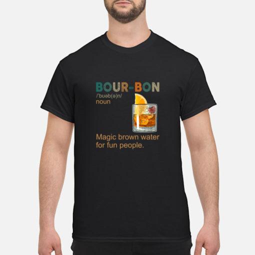 Bourbon Magic Brow Water For Fun People shirt shirt - a 3 510x510