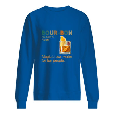 Bourbon Magic Brow Water For Fun People shirt shirt - aa 4 400x400