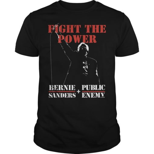 Bernie Sanders Fight The Power and Public Enemy shirt shirt - Bernie Sanders Fight The Power And Public Enemy Shirt 510x510