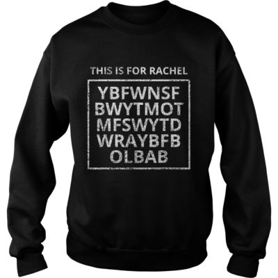 This is for rachel voicemail shirt shirt - This is for rachel voicemail shirtvvvv 400x400
