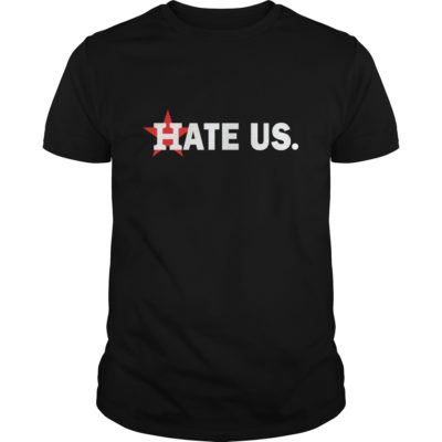 Houston Astros hate us shirt shirt - This t shirt for men women boy... This shirt full size for you the chosen. 400x400