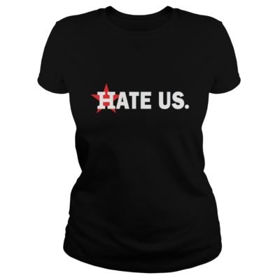 Houston Astros hate us shirt shirt - This t shirt for men women boy... This shirt full size for you the chosen.v 400x400