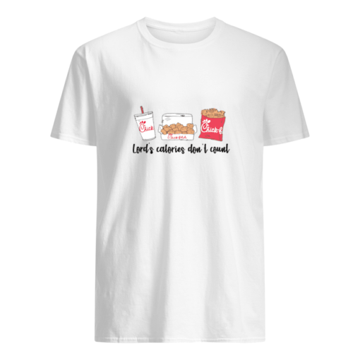 Lord's calories don't count Chick Fil A shirt shirt - lords calories dont count chick fil a t shirt men s t shirt white front 510x510