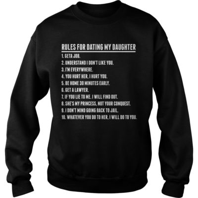Rules for dating my daughter shirt shirt - one this shirt perfect for men and women. If you love this shirt you can buy it here.vvv  400x400