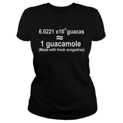 1 guacamole made with fresh avogadros shirt shirt - 1 guacamole made with fresh avogadros shirtv 400x400