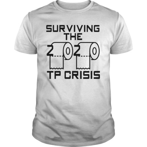 Survived The 2020 TP Crisis shirt shirt - Survived The 2020 TP Crisis shirt 510x510