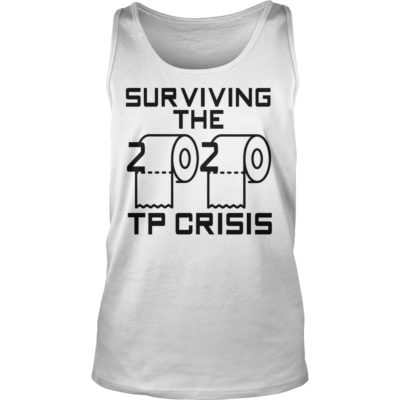 Survived The 2020 TP Crisis shirt shirt - Survived The 2020 TP Crisis shirtvvv 400x400