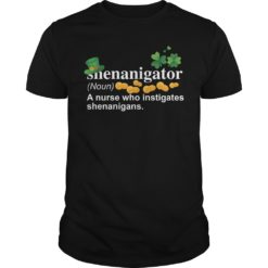 Shenanigator a nurse who instigates shenanigans shirt shirt - This shirt has so many different styles full size and custom colors available on the range product od us. Buy shirt it here If you love it. 247x247