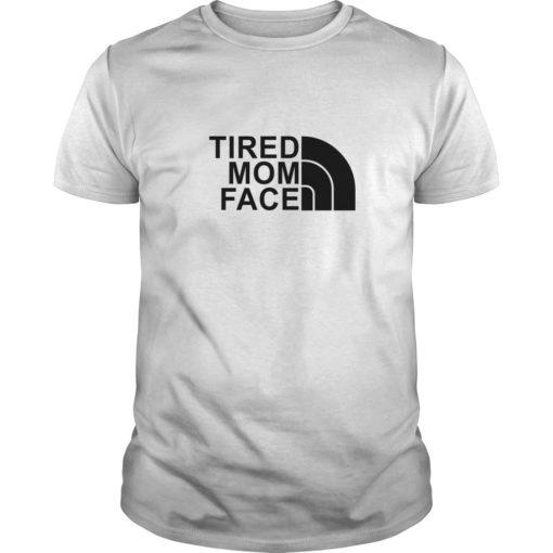 Tired Mom Face shirt shirt - Tired Mom Face shirt 510x510