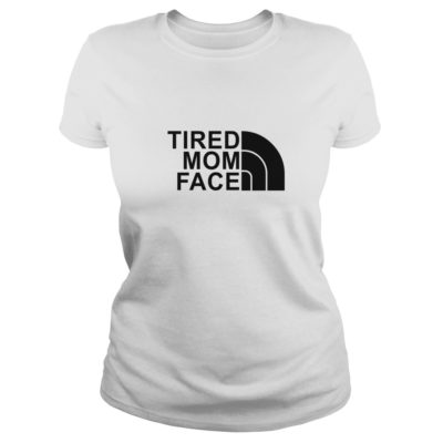 Tired Mom Face shirt shirt - Tired Mom Face shirtv 400x400