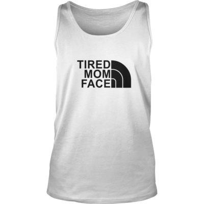 Tired Mom Face shirt shirt - Tired Mom Face shirtvvv 400x400