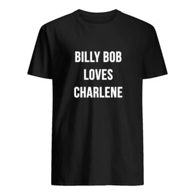 Billy Bob loves Charlene shirt shirt - billy bob loves charlene sweatshirt men s t shirt black front 400x400
