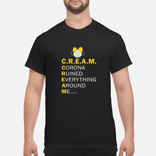 Wu Tang Cream corona ruined everything around me shirt shirt - wu tang cream corona ruined everything around me shirt men s t shirt black front 1 510x510