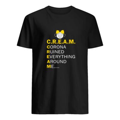 Wu Tang Cream corona ruined everything around me shirt shirt - wu tang cream corona ruined everything around me shirt men s t shirt black front 400x400