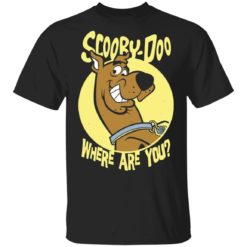 Scooby Doo where are you shirt shirt - Scooby Doo where are you shirt 247x247