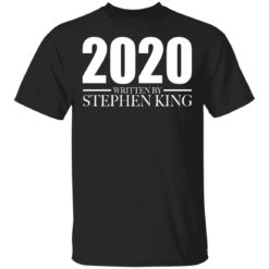 2020 written by Stephen King shirt shirt - f 1 247x247