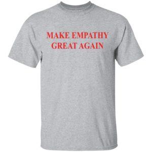 Make empathy great again shirt shirt - Pogue life outer banks shirt hoodie long sleeve ladies tee... Available.