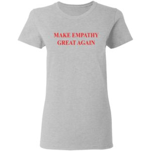 Make empathy great again shirt shirt - Pogue life outer banks shirt hoodie long sleeve ladies tee... Available.v