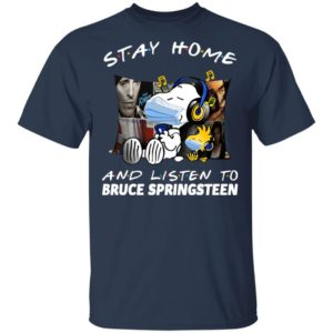 Snoopy stay home and listen to Bruce Springsteen shirt shirt - Snoopy stay home and listen to Bruce Springsteen shirt