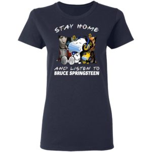 Snoopy stay home and listen to Bruce Springsteen shirt shirt - Snoopy stay home and listen to Bruce Springsteen shirtvv