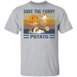 Save the furry potato vintage shirt shirt - a 1 247x247